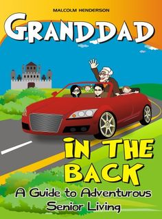 Todays Kindle Daily Deal is Granddad in the Back : A Guide to Adventurous Senior Living (Free), By Malcolm Henderson. Visit Passica.com for Daily Deals on Kindle eBooks, Apps and more....