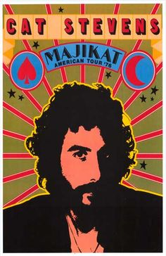 A great pop art poster for Cat Stevens' 1976 American Tour which was recorded and released as 'Majikat'! Need Poster Mounts. Pop Art Posters, Tour Posters, Band Posters, Music Posters, Modern Posters, Vintage Concert Posters, Vintage Posters, Norman Rockwell, Monet
