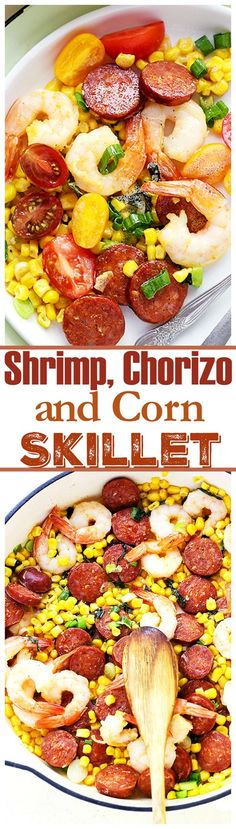 Shrimp, Chorizo and Corn Skillet – Easy one skillet meal packed with shrimp, tomatoes, corn and chorizo sausage.