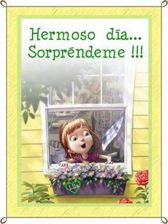 〽 Hermoso día Sorpréndeme!!