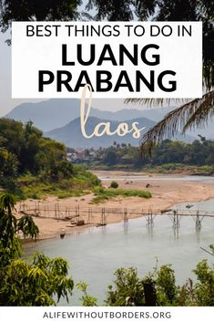 Discover the best things to do in Luang Prabang Laos - all the top attractions, hidden secrets, nearby excursions and long day trips. #Laos #LuangPrabang | Laos Travel | Luang Prabang guide | Luang Prabang at night | Things to do in Luang Prabang | ALWB Laos Culture, Stuff To Do, Things To Do, Laos Travel, Laos Food, Without Borders, Vientiane, Bamboo Tree, French Colonial