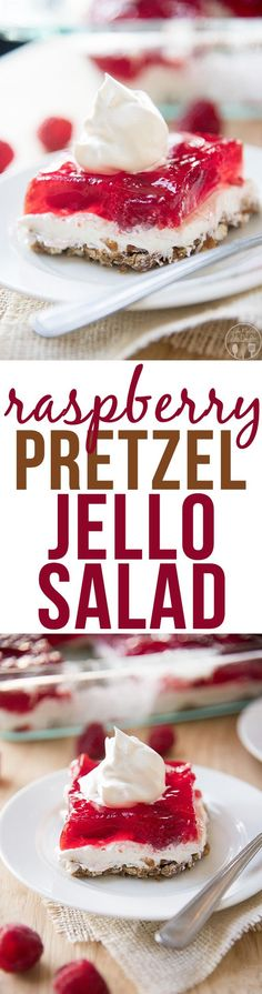 Raspberry Pretzel Jello Salad - This raspberry pretzel jello salad is great as a side dish or dessert! With a crunchy and salty pretzel crust, a smooth cream cheese middle and a sweet raspberry jello topping!