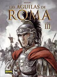 """Ficha de lectura de """"LAS ÁGUILAS DE ROMA III"""" de Enrico Marini, elaborada por Manuel Hernández."""