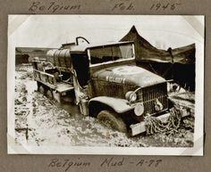 ", 1945 - ""Belgium Mud"" - Truck sunk deep in mud. Mud, Belgium, Wwii, Air Force, Antique Cars, Trucks, Antiques, Vehicles, Deep"