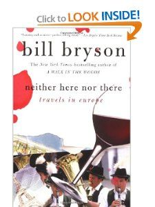 Neither Here nor There: Travels in Europe: Bill Bryson: 9780380713806: Amazon.com: Books