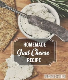 Homemade goat cheese recipe, healthy and easy. |  http://pioneersettler.com/homemade-goat-cheese-chevre-recipe/