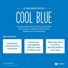 Don't let your Cool Blue energy be a barrier to trust; embrace that analytical side! Insights Discovery