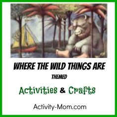 Where the Wild Things Are Activities   The Activity Mom