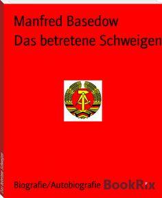 Manfred Basedow: Das betretene Schweigen