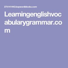 Learningenglishvocabularygrammar.com