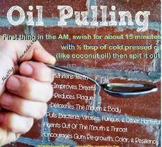 Oil pulling - did it this morning, was kind of gross but felt so good. My teeth looked so clean & white after!