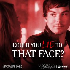 """S5 Ep12 """"Taking This One To the Grave"""" - """"Could you lie to that face?"""" - Hanna #PLL #FatalFinale"""