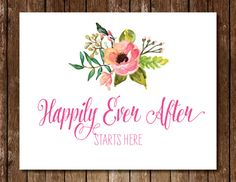 Happily Ever After Sign - 5x7 8x10 11x14 Spring Summer Wedding Flowers Watercolor Pink Floral Ceremony Reception Entrance Table Welcome Sign