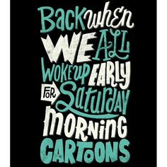 Back when we all woke up early for Saturday morning cartoons! Those were the good days!