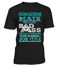 Aviation Electricians Mate - Badass Miracle Worker