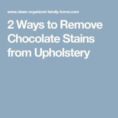 Best 25 Removing Chocolate Stains Ideas On Pinterest