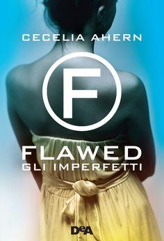 Leggere In Silenzio: [ DOMINO LETTERARIO ] RECENSIONE : Flawed - Gli Im...