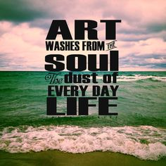 Art Washes From the Soul the Every Day Dust of Life Art Print