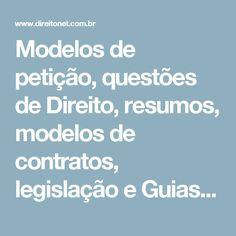 Modelos de petição, questões de Direito, resumos, modelos de contratos, legislação e Guias de Estudo de Direito - DireitoNet