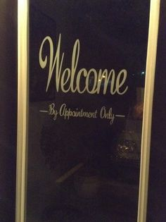 Welcome, \'by appointment only\' reverse glass hand painted by Vané Pinstriping.  #vanepinstriping