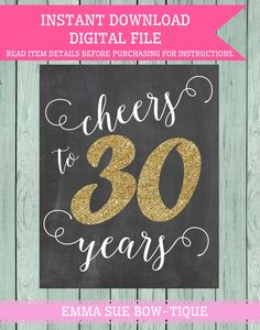 Cheers to 30 Years Chalkboard Sign  DIY by EmmaSueBowtique on Etsy