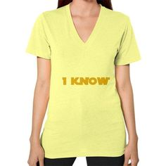 I-Know V-Neck (on woman) Shirt