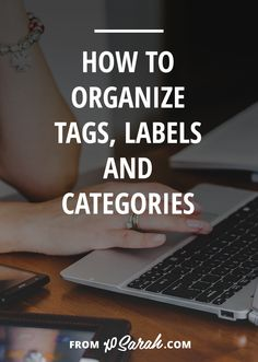 How to organize tags