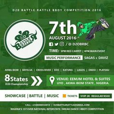#D20BRBC Nigeria's 1st Interstate ( Break Dance ) Bboy Competition to be hosted in Uyo.   D20 Battle Rattle Bboy Competition 2016.  Nigeria's 1st Interstate ( Break Dance ) Bboy Competition  8 Different States with 5 Representatives each will Showcase & Battle for Champions  5 vs 5 Teams 1 Vs 1 Individual Battle.  Music Performance by Sagas | Daviz | Brown | Gwiz and a host of many others.  Date is Sunday 7 August 2016 Time: 3pm Red Carpet | 4pm Main Event Venue: EEMJM Hotel & Suites. Uyo…