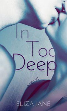 In Too Deep by Eliza Jane, http://www.amazon.com/dp/B00FKJJXY0/ref=cm_sw_r_pi_dp_l-jtsb0VXVS50