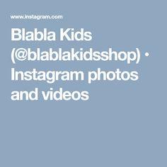 Blabla Kids (@blablakidsshop) • Instagram photos and videos