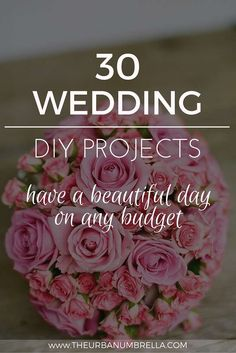 30 EASY and Beautiful Wedding DIY Projects