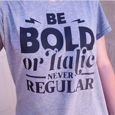 Be bold. Heat Transfer T-shirt made with the Silhouette CAMEO or Portrait : @groovyglue.co #SilhouetteRocks #HeatTransfer