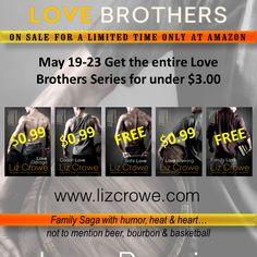 MASSIVE SALE ALERT!  $2.97 for an entire series! https://www.amazon.com/s/ref=nb_sb_ss_c_0_27?url=search-alias%3Ddigital-text&field-keywords=liz+crowe+the+love+brothers&sprefix=liz+crowe+the+love+brothers%2Caps%2C166&rh=n%3A133140011%2Ck%3Aliz+crowe+the+love+brothers