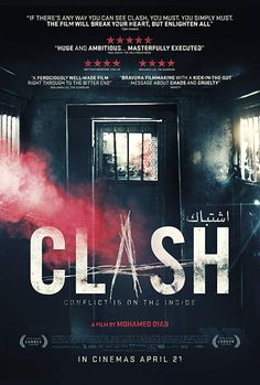 Clash directed by Mohamed Diab, written by Mohamed Diab and Khaled Diab