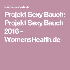 Projekt Sexy Bauch: Projekt Sexy Bauch 2016 - WomensHealth.de
