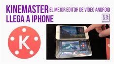 El mejor editor de vídeo Android, Kinemaster, llega al iPhone