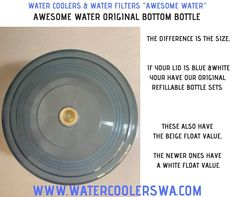 AWESOME WATER ORIGINAL BOTTOM BOTTLE This is for our original bottle set that have the blue & white lid If you are not sure if you have our older or newer bottle set, the difference is the size, but even easier if your lid is blue &white your have our original refillable bottle sets. These also have the beige float value, the newer ones have a white float value. Water Coolers, Water Filter, Blue And White, Beige, The Originals, Bottle, Awesome, Flask, Water Purification