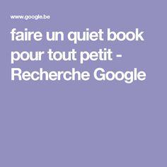 faire un quiet book pour tout petit - Recherche Google