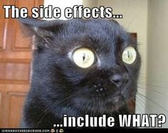 The side effects...  ...include WHAT?   Haha my reaction to Methothrexate! The side effects include a lot of scary things but it really is a wonder drug!