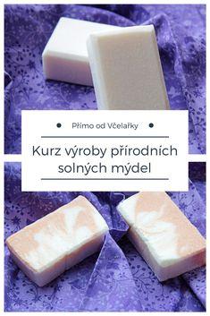 Přírodní solná mýdla - kurz pokročilé výroby mýdel v Praze #mydlo #prirodni Homemade Cosmetics, Bath Bombs, Projects To Try, Soap, Dyi, Blog, Handmade, Tips, Hand Made