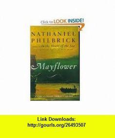 Mayflower Publisher Penguin Nathaniel Philbrick ,   ,  , ASIN: B004VFKDAM , tutorials , pdf , ebook , torrent , downloads , rapidshare , filesonic , hotfile , megaupload , fileserve