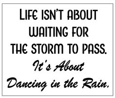Life isn't about waiting for the storm to pass. It's about dancing in the rain. 10 MIL laser-cut stencil by PearlDesignStudio on Etsy