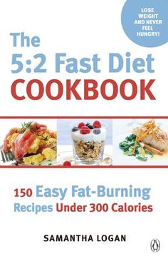 The Fast Diet Cookbook: 150 Easy Fat-Burning Recipes Under 300 by Samantha Logan Best Weight Loss Pills, Weight Loss Meals, Fast Weight Loss Tips, Weight Loss Diet Plan, How To Lose Weight Fast, Reduce Weight, Weight Gain, Losing Weight, Diet Tips