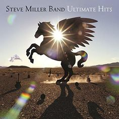 The Steve Miller Band - Ultimate Hits
