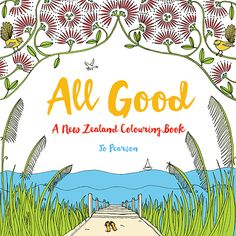A Colouring Book Celebrating All Things Kiwi