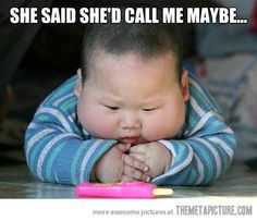 He just met her…and she thought he was crazy, but he got her number and she said she would call him maybe