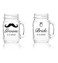 bride and groom mason mugs. too cute!