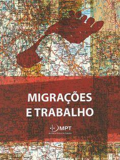 Migrações e trabalho / Erlan José Peixoto do Prado ; Renata Coelho, organizadores ; [autores, Carmen Lussi, David Sánchez Rubio... (et al.)], 2015