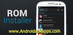 Download ROM Installer Apk v1.2.6.4 Android Latest Version