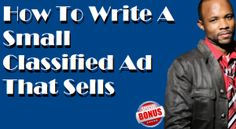 How To Write A Small Classified Ad That Sells